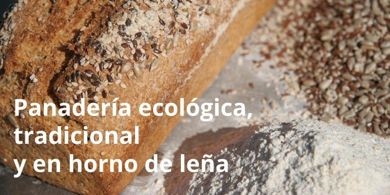 Panadería ecológica, tradicional y en horno de leña.